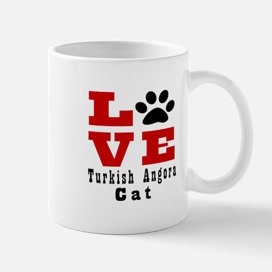Love turkish angora Cats Mug