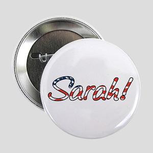 """Sarah! 2.25"""" Button"""