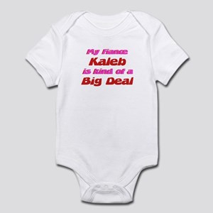 My Fiance Kaleb - Big Deal Infant Bodysuit
