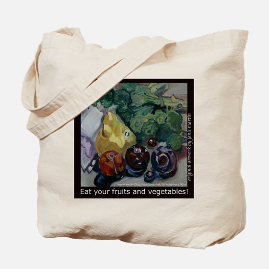 Eat Your Fruits and Vegetables Tote Bag