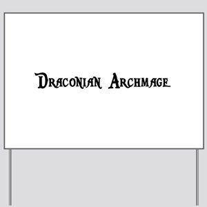 Draconian Archmage Yard Sign
