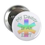 """My Daddy EMT 2.25"""" Button (100 pack)"""