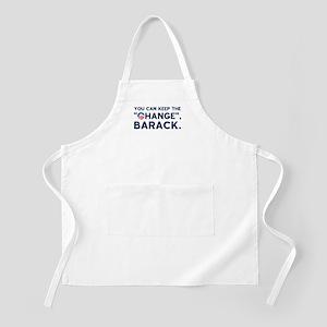 "Keep the ""CHANGE"", Obama! BBQ Apron"