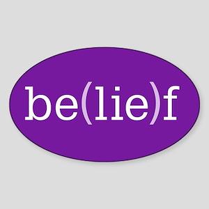 Be(lie)f Oval Sticker