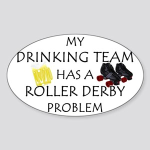 My Drinking Team has a Roller Oval Sticker