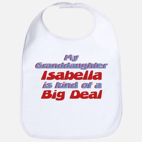 Granddaughter Isabella - Big Bib
