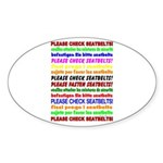 *NEW DESIGN* SEATBELTS PLEASE! Oval Sticker