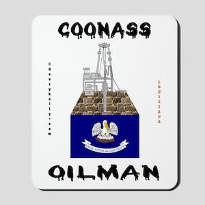 Coonass Oilman Mousepad