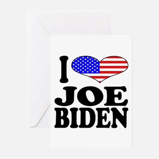 I Love Joe Biden Greeting Card