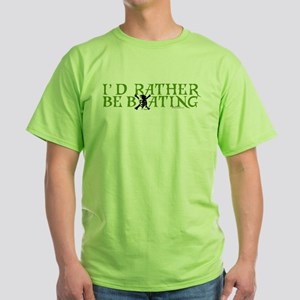 I'd Rather Be Boating Green T-Shirt