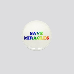 Save Miracles Mini Button