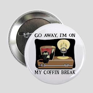 """Coffin Break 2.25"""" Button"""