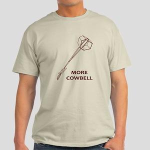 More Cowbell Light T-Shirt