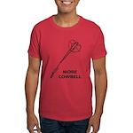 More Cowbell Dark T-Shirt