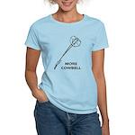 More Cowbell Women's Light T-Shirt