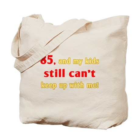 Witty 85th Birthday Tote Bag