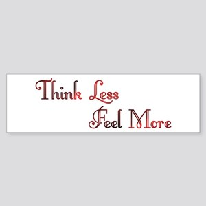Think Less Design #91 Bumper Sticker