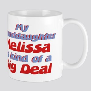 Granddaughter Melissa - Big D Mug