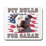 Pit Bulls for Sarah Mousepad