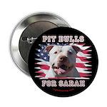 """Pit Bulls for Sarah 2.25"""" Button"""