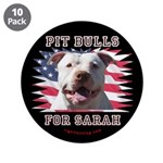 """Pit Bulls for Sarah 3.5"""" Button (10 pack)"""