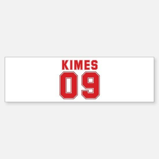 KIMES 09 Bumper Bumper Bumper Sticker