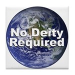 """""""No Deity Required"""" Tile Coaster"""