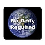 """""""No Deity Required"""" Mousepad"""