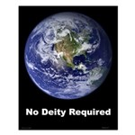 """""""No Deity Required"""" Small Poster"""