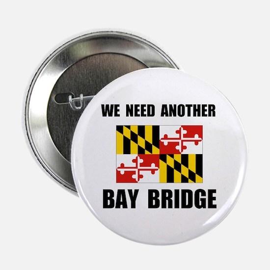 "ANOTHER BRIDGE 2.25"" Button"