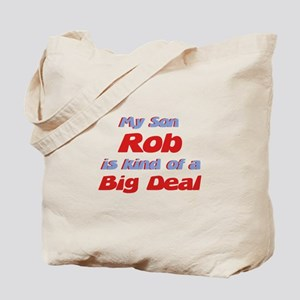 My Son Rob - Big Deal Tote Bag