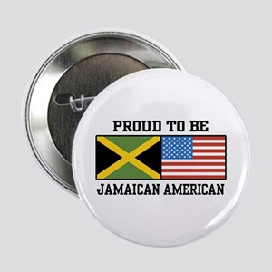 """Proud To Be Jamaican American 2.25"""" Button"""