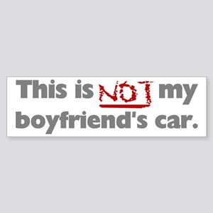 Not My Boyfriend's Car Bumper Sticker