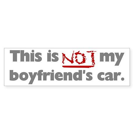 Not My Boyfriend's Car Bumper Sticker