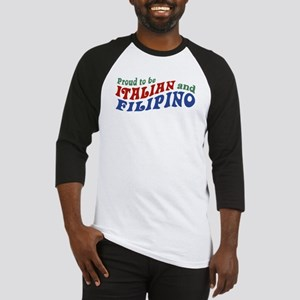 Proud to be Italian and Filipino Baseball Jersey