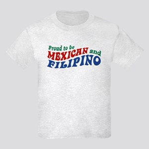 Proud to be Mexican and Filipino Kids Light T-Shir