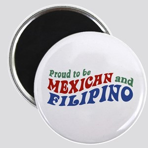Proud to be Mexican and Filipino Magnet