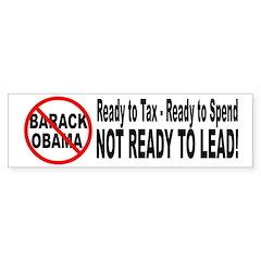 Anti Barack Obama Not Ready Bumper Bumper Sticker