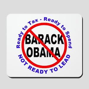 Anti Barack Obama Not Ready Mousepad