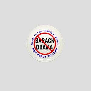Anti Barack Obama Not Ready Mini Button