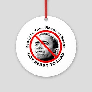 Anti Barack Obama Not Ready Ornament (Round)