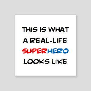 "real-life superhero Square Sticker 3"" x 3"""