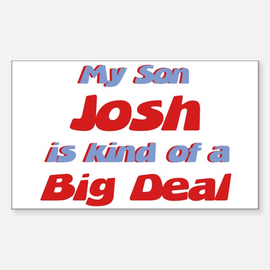 My Son Josh - Big Deal Rectangle Decal