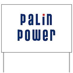 Palin Power blue font Yard Sign
