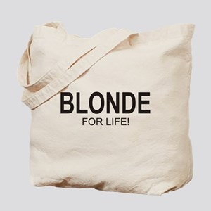 Blonde For Life Tote Bag