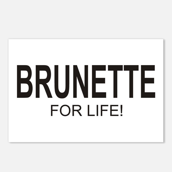 Brunette For Life Postcards (Package of 8)