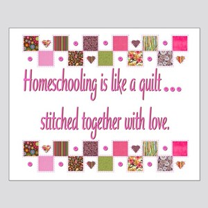 """Homeschool Quilt """"Stitched wi Small Poster"""