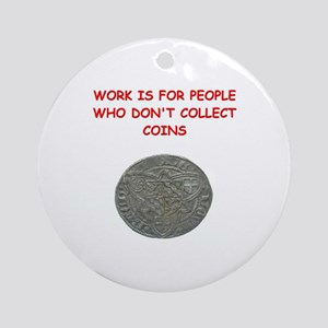 coin collector Ornament (Round)