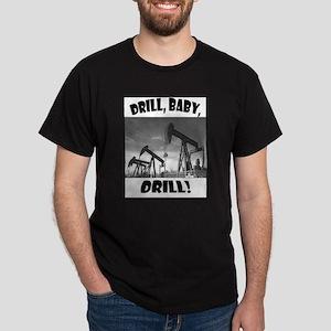 Drill baby! Dark T-Shirt