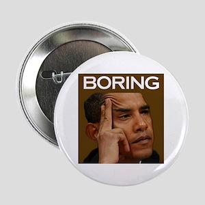 """BORING BARACK 2.25"""" Button"""